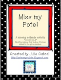Miss My Pets:  A Missing Addends Activity