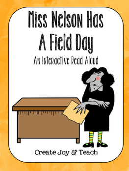 Miss Nelson Has a Field Day Interactive Read Aloud
