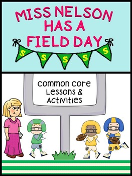 Miss Nelson Has a Field Day {Lessons & Activities}