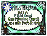 Miss Nelson Has a Field Day Questioning Cards to use with Post-It Notes!