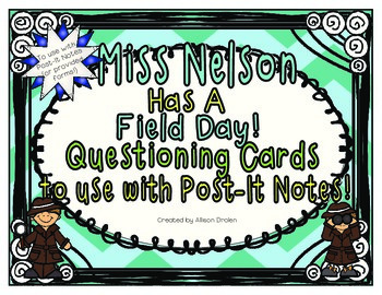 Miss Nelson Has a Field Day Questioning Cards to use with