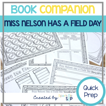 Speech Language and Literacy:  Miss Nelson Has a Field Day Book Companion