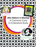 Miss Nelson Is Missing! A K-3 Common Core Literature Study