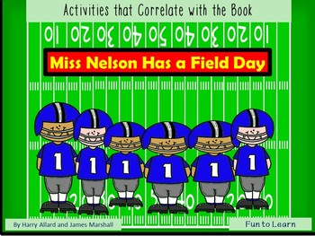 Miss Nelson Has a Field Day ~ 43 pgs. Common Core Activities