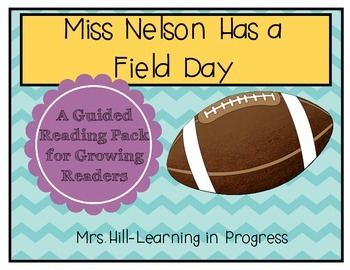Miss Nelson has a Field Day - Guided Reading for Growing Readers