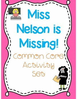 Miss Nelson is Missing Activity Set (Common Core Aligned)