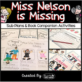 Sub Plans and Book Companion Activities ~ Miss Nelson is Missing