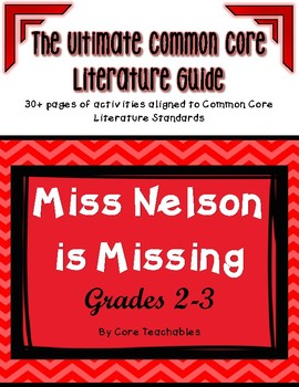 Miss Nelson is Missing: ULTIMATE Common Core Literature Unit