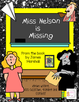 Miss Nelson is Missing Opinion Writing & Craftivity (Great for a Sub!)