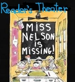 Miss Nelson is Missing-Reader's Theater