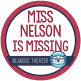 Miss Nelson is Missing Readers' Theater Script