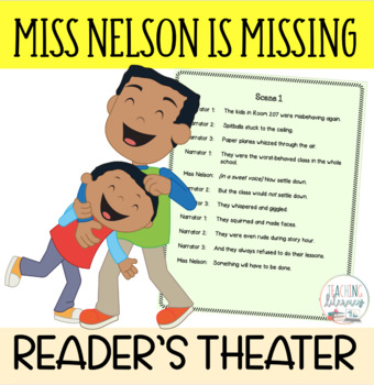 Readers' Theater Script & MORE! - Miss Nelson is Missing - Fluency - Common Core