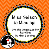 Miss Nelson is Missing - Retell Graphic Organizer