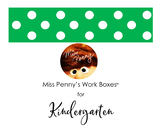 Miss Penny's Work Boxes for Kindergarten