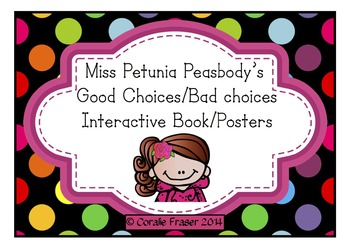 Miss Petunia Peasbody's Good Choices/Bad Choices Interactive Book/Posters /Black