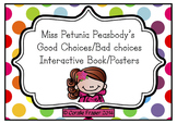 Miss Petunia Peasbody's Good Choices/Bad Choices Interactive Book/Posters /White