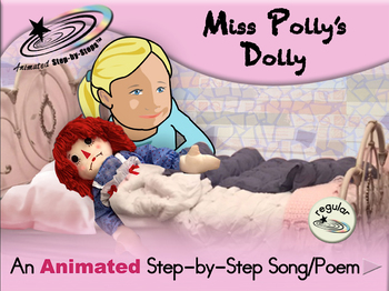 Miss Polly's Dolly - Animated Step-by-Step Song/Poem - Regular