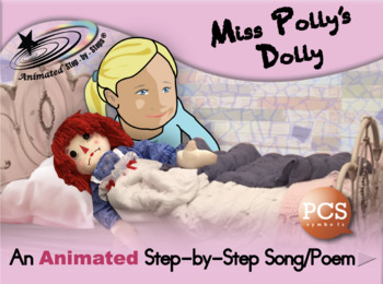 Miss Polly's Dolly - Animated Step-by-Step Song/Poem - PCS