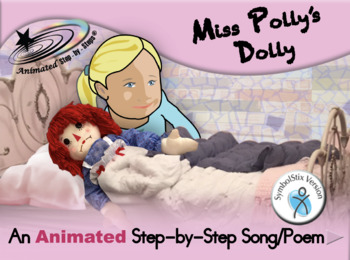 Miss Polly's Dolly - Animated Step-by-Step Song/Poem - SymbolStix