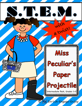 Miss P's Paper Projectile (Intermediate) STEM with a Twist