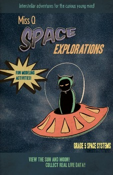 Miss Q Space Explorations Grade 5 NGSS Space Systems Complete Pack
