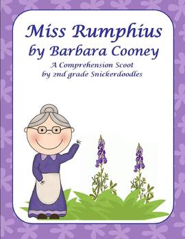Miss Rumphius by Barbara Cooney: A Comprehension Scoot Activity