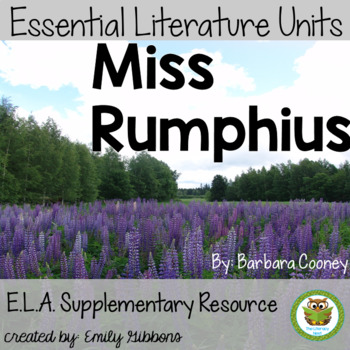 Miss Rumphius by Barbara Cooney Book Unit: Pairing Fiction With Non-Fiction