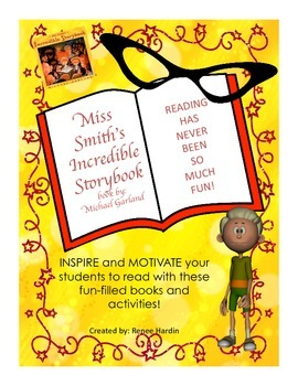 Miss Smith's Incredible Storybooks! Lessons and Activities