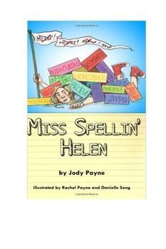 Miss Spellin Helen Novel Great for Read Alouds Grades 3 to 5