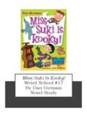 Miss Suki Is Kooky Weird School #17 Novel Study Chapter Questions