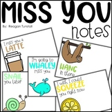 Miss You Notes