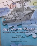 Miss You to Pieces - A Deployment Story and Project Idea for Kids