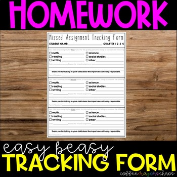Missed Assignment Tracking Form