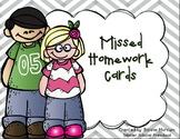 Missed Homework Cards