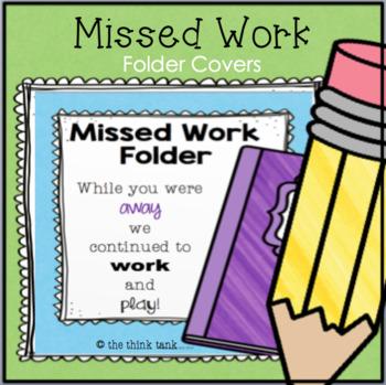 Missed Work Folder Covers