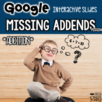 Missing Addend Addition to 10 & 20  For Google Drive & Google Classroom
