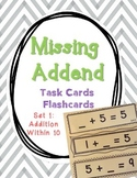 Set 1 - Missing Addend Task Cards or Flashcards (Addition Facts within 10)