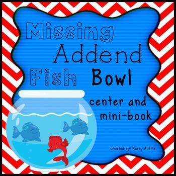Missing Addend Fish Bowl center and mini-book