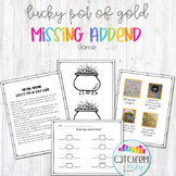 """Missing Addend Game """"Lucky's Pot of Gold"""""""