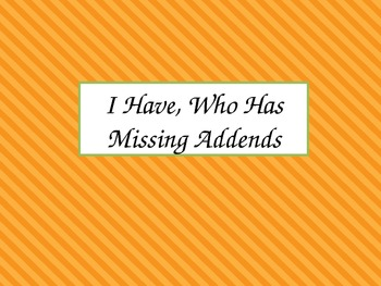 Missing Addend (I Have, Who Has Game)
