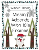 Missing Addend Practice Pages- With 10's Frames Winter Theme