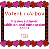 Missing Addend SCOOT- Addition and Subtraction- Valentine's Day {CCSS aligned}