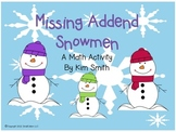 Missing Addend Snowmen A Math Activity