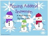 Missing Addend Snowmen A Math Activity