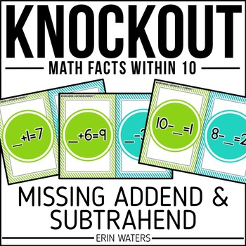 Missing Addend & Subtrahend KNOCKOUT {Facts Within 10}