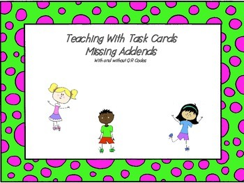 Missing Addend Task Cards (QR codes)