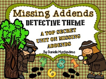 Missing Addend Unit {Detective Theme- Posters, Printables, Craft & More}