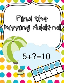 Missing Addends! 10 Worksheets for 1st and 2nd Grade
