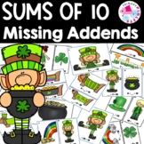 Missing Addends Addition Facts Sums to 10 St. Patrick's Theme