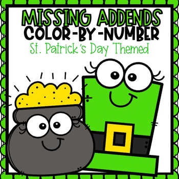 Missing Addends Color-By-Number St. Patrick's Day Themed